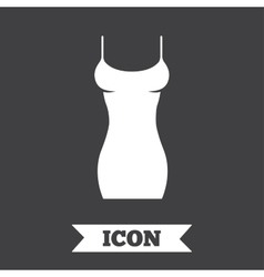 Women dress sign icon Intimates and sleeps vector image