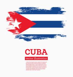 Cuban flag with grunge brush strokes flag cuba vector