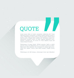 Chat bubble with space for your text and quotation vector