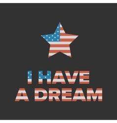 I have a dream sign vector
