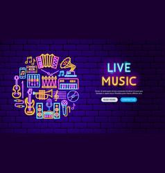live music neon banner design vector image