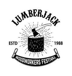 poster template of lumberjack festival wood stump vector image