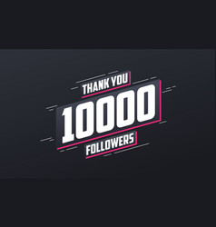 Thank you 10000 followers greeting card template vector
