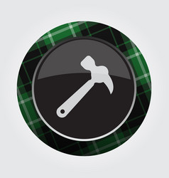 Button with green black tartan - claw hammer icon vector