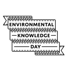 Environmental knowledge day greeting emblem vector