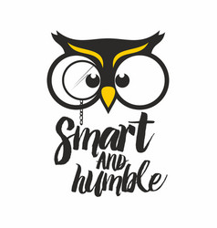Owl smart and humble vector