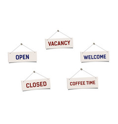 set sign welcome open closed vacancy and coffee vector image