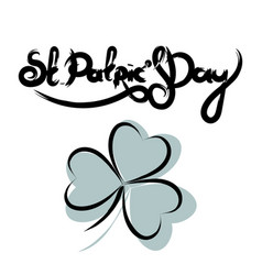 st patricks day lettering with shamrock vector image