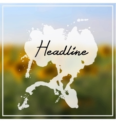 headline with splash on sunflowers background vector image