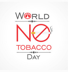 of world no tobacco day vector image