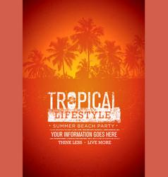 tropical lifestyle summer beach party creative vector image