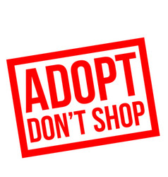 adopt do not shop stamp vector image
