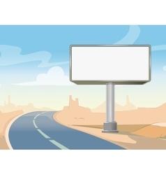 Road advertising billboard and desert landscape vector