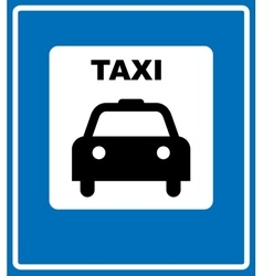 Taxi Blue Sign - of Taxi Symbol on vector image