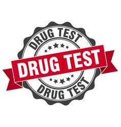 Drug test stamp sign seal vector