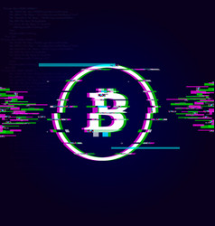 glitch bitcoin signcrypto currency glitch effect vector image