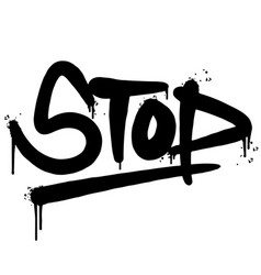 graffiti stop word sprayed isolated on white vector image