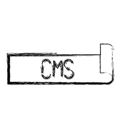 Monochrome blurred silhouette label text of cms vector