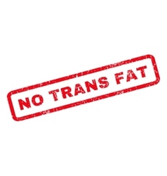 No Trans Fat Rubber Stamp vector