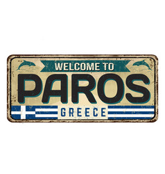 welcome to paros vintage rusty metal sign vector image