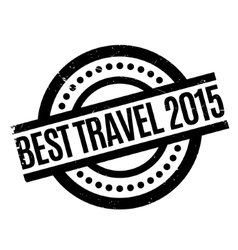 Best Travel 2015 rubber stamp vector image