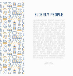 Elderly people concept with thin line icons vector