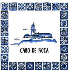 portugal landmarks set cabo de roca edge of vector image