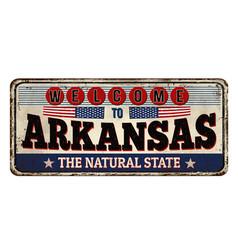 Welcome to arkansas vintage rusty metal sign vector