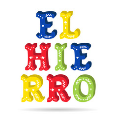 el hierro bright colorful text ornate letters with vector image vector image