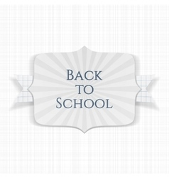 Back to School paper Label with greeting Ribbon vector