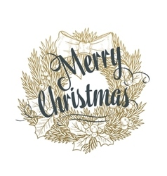 Christmas wreath with the lettering vector image