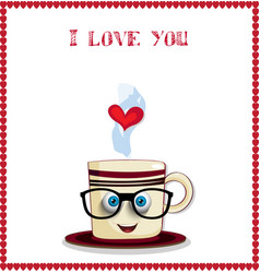 I love you card with cute coffee mug character in vector