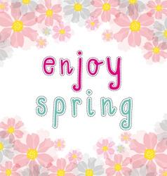 enjoy spring vector image
