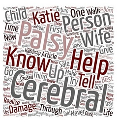 Life with Katie My child with Cerebral Palsy text vector
