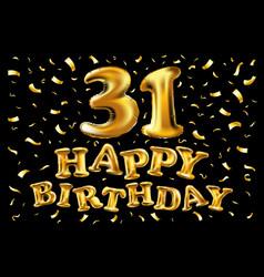 31 years anniversary happy birthday joy vector