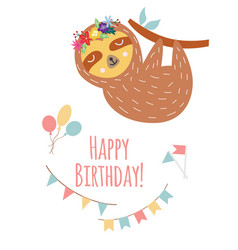 birthday greeting card with cartoon sloth vector image
