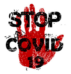 Stop covid-19 coronavirus concept red grunge sign vector