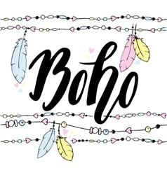 Hand drawn sign in boho style with handdrawn vector image