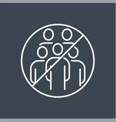 Avoid crowded places related thin line icon vector