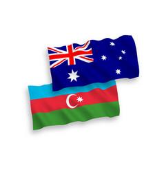Flags australia and azerbaijan on a white vector