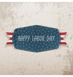 Happy Labor Day festive Tag vector image