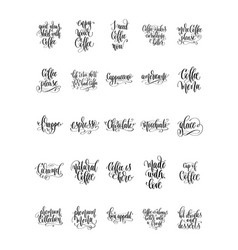 set of 25 hand lettering quotes about coffee drink vector image