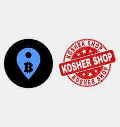 bitcoin map marker icon and grunge kosher vector image