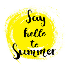 hand drawn lettering - say hello to summer vector image