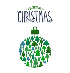Merry christmas eco card green tree bauble vector