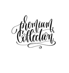 premium collection - black and white hand vector image