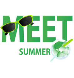 Meet summer vector