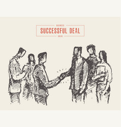 Successful business deal handshake drawn a vector