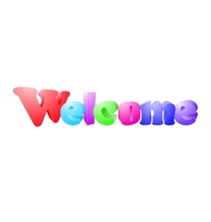 Welcome on an isolated white background vector image