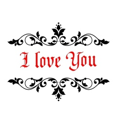 I Love You Valentines message vector image vector image